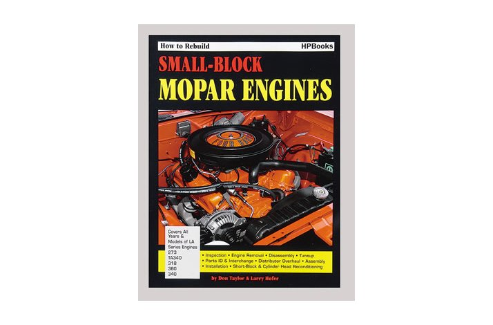 How To Rebuild Small-Block Mopar Engines